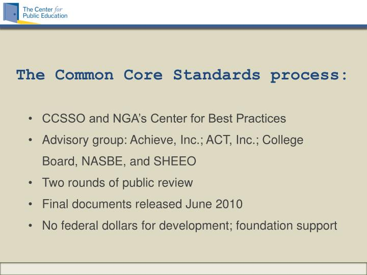 The Common Core Standards process: