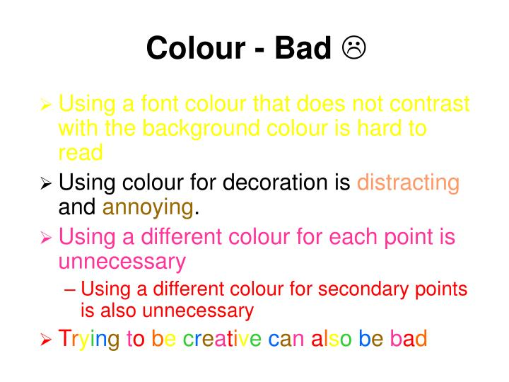 Colour - Bad