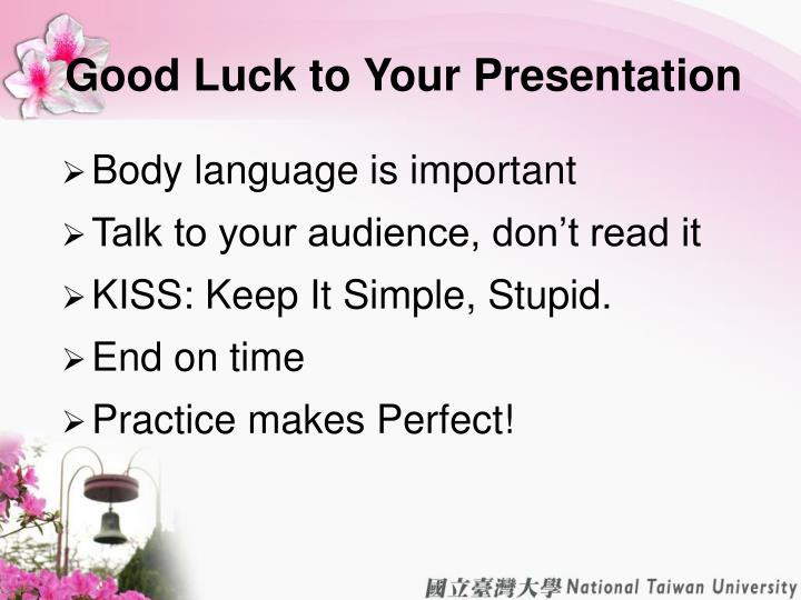 Good Luck to Your Presentation