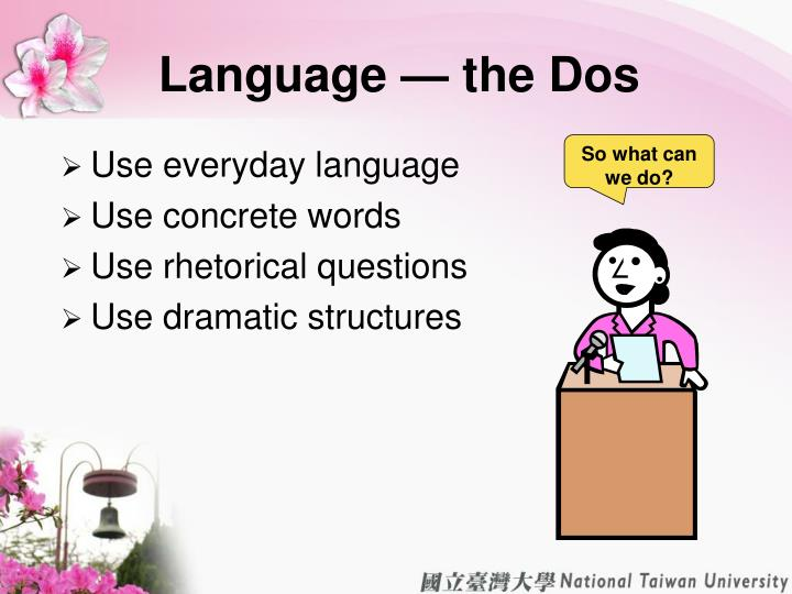 Language — the Dos
