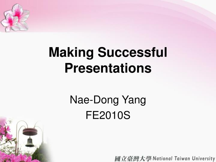 Making successful presentations