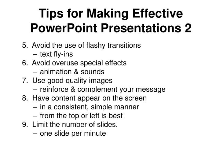 Tips for Making Effective PowerPoint Presentations 2