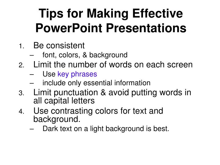 Tips for Making Effective PowerPoint Presentations