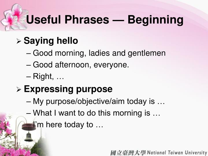 Useful Phrases — Beginning