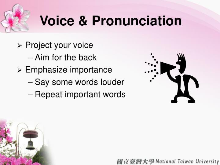 Voice & Pronunciation
