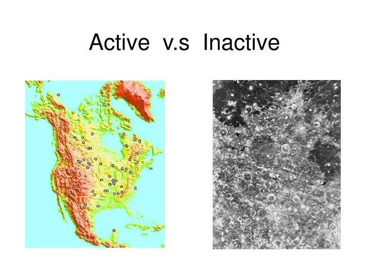 Active  v.s  Inactive