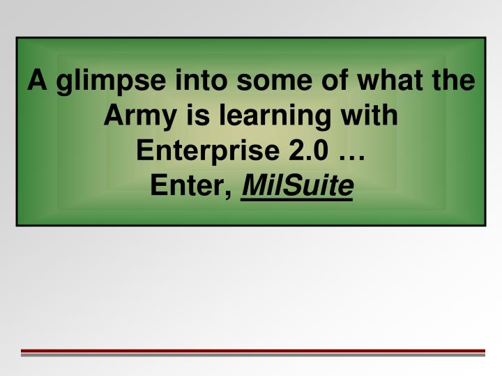 A glimpse into some of what the Army is learning with