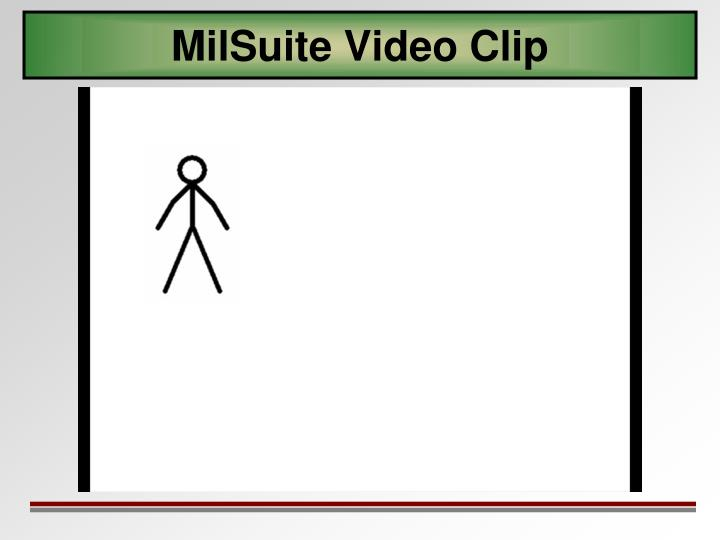 MilSuite Video Clip