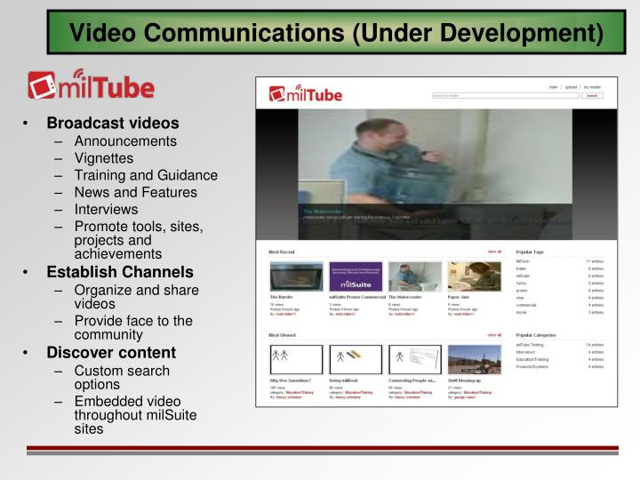 Video Communications (Under Development)