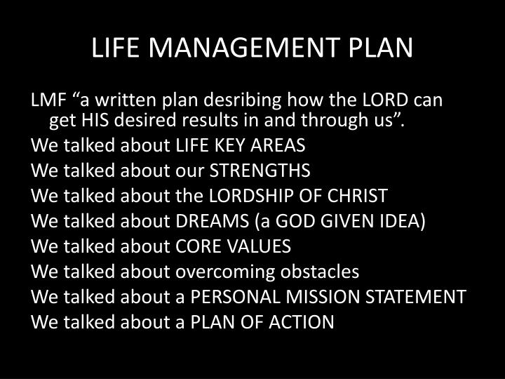 LIFE MANAGEMENT PLAN