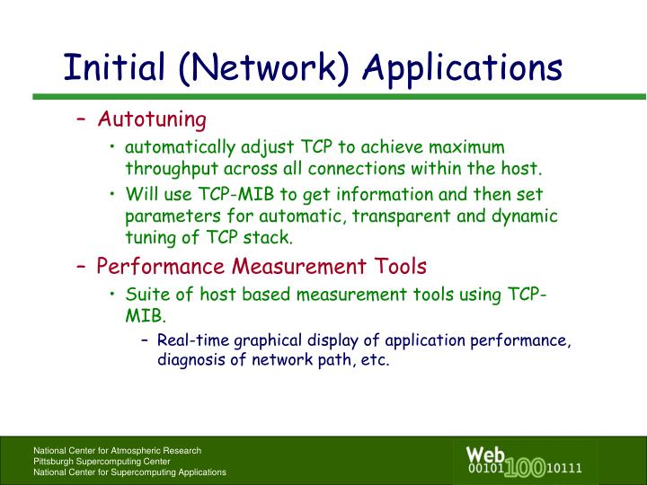 Initial (Network) Applications