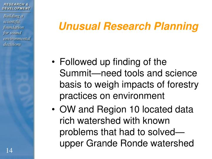 Unusual Research Planning