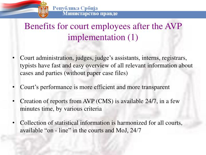 Benefits for court employees after the AVP implementation (1)