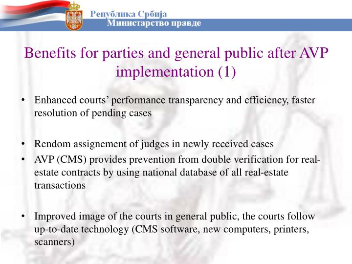 Benefits for parties and general public after AVP implementation (1)