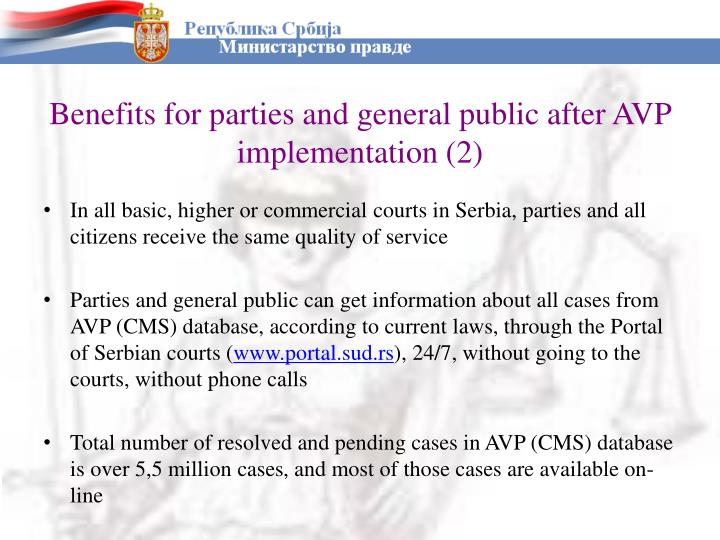 Benefits for parties and general public after AVP implementation (2)