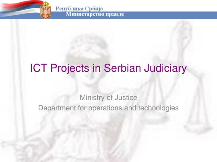 Ict projects in serbian judiciary