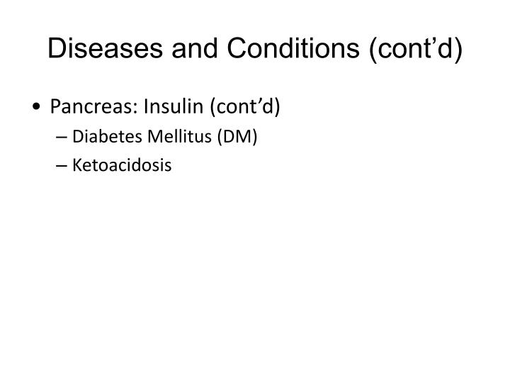Diseases and Conditions (cont'd)