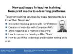 new pathways in teacher training from print media to e learning platforms1
