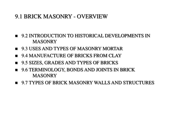 9.1 BRICK MASONRY - OVERVIEW