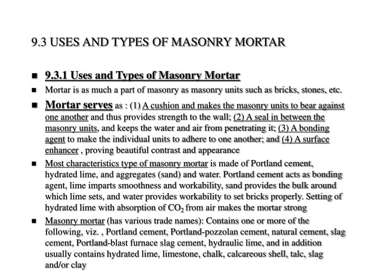 9.3 USES AND TYPES OF MASONRY MORTAR