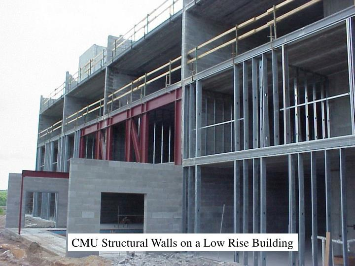 CMU Structural Walls on a Low Rise Building