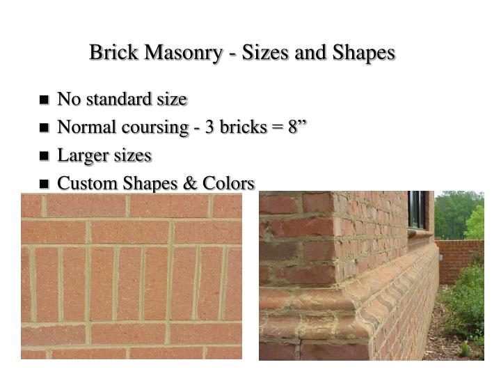 Brick Masonry - Sizes and Shapes