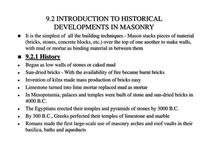 9.2 INTRODUCTION TO HISTORICAL DEVELOPMENTS IN MASONRY
