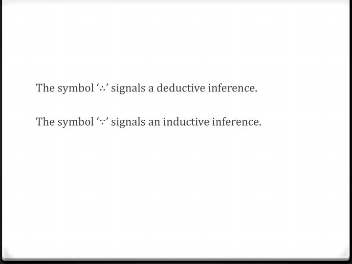The symbol '∴' signals a deductive inference.