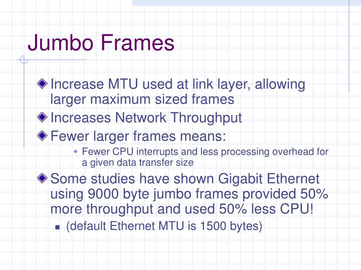 Jumbo Frames