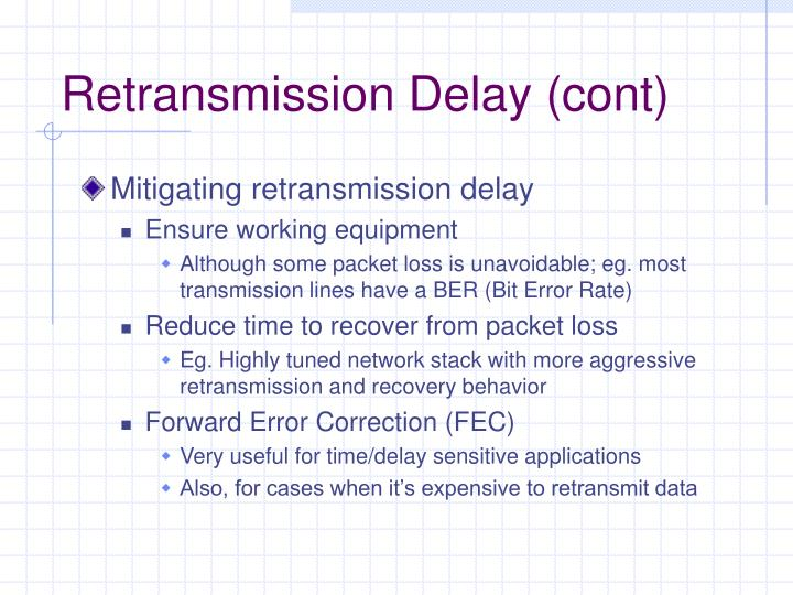 Retransmission Delay (cont)