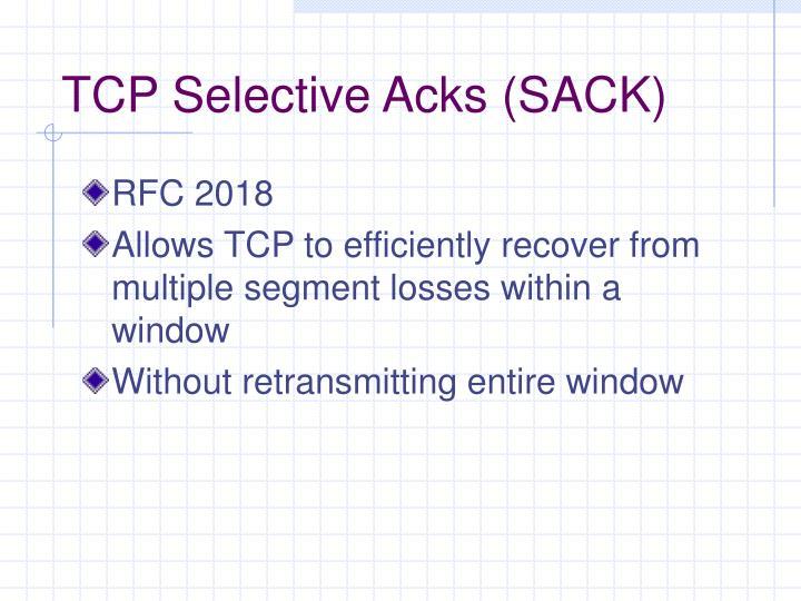 TCP Selective Acks (SACK)