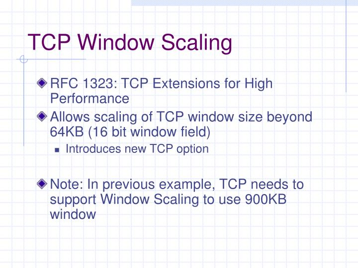 TCP Window Scaling