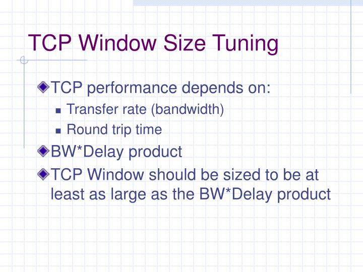 TCP Window Size Tuning