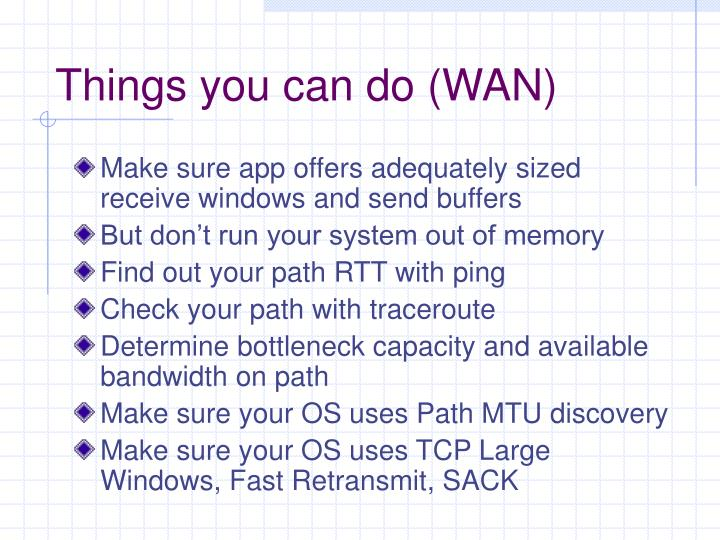 Things you can do (WAN)