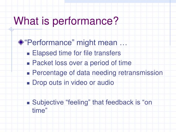 """Performance"" might mean …"