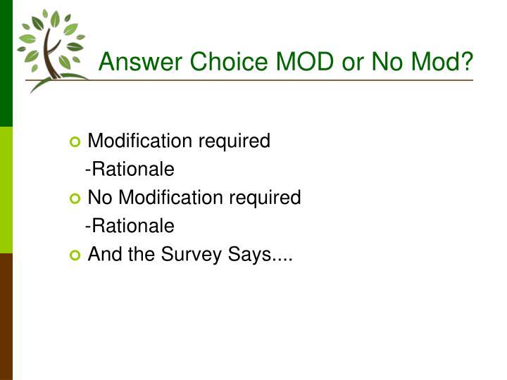 Answer Choice MOD or No Mod?