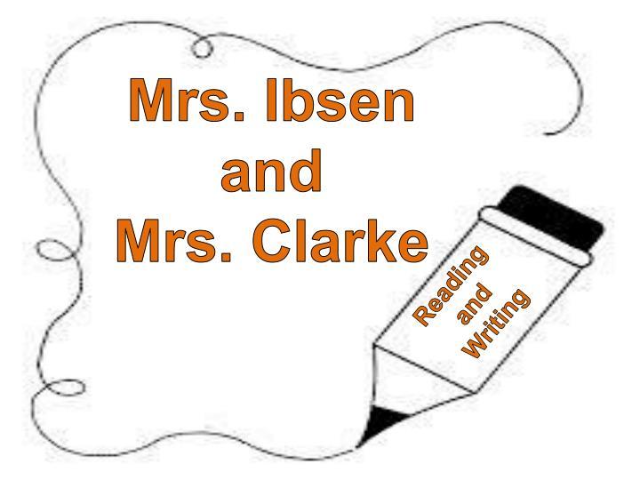 Mrs. Ibsen