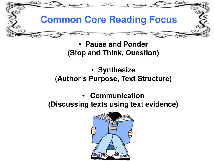Common Core Reading Focus