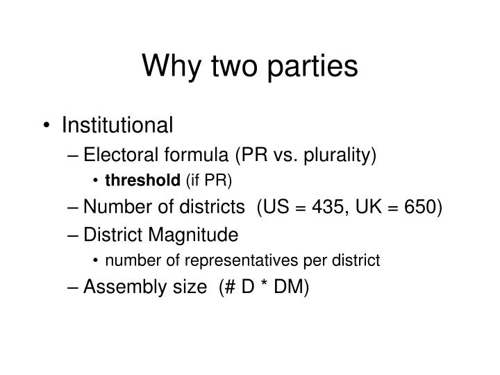 Why two parties