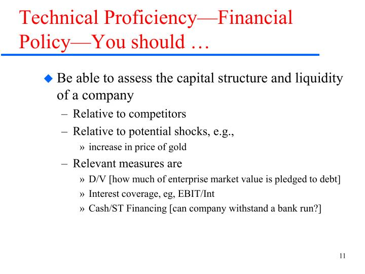Technical Proficiency—Financial Policy—You should …