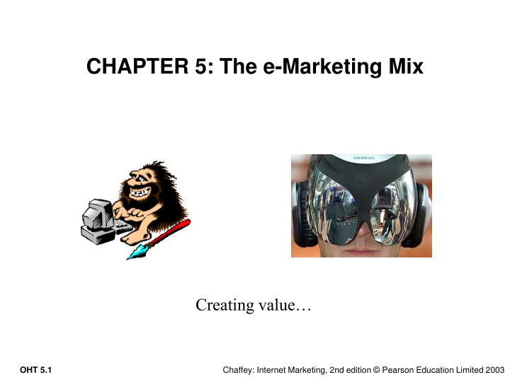 Chapter 5 the e marketing mix