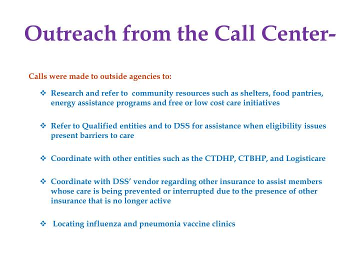 Outreach from the Call Center-