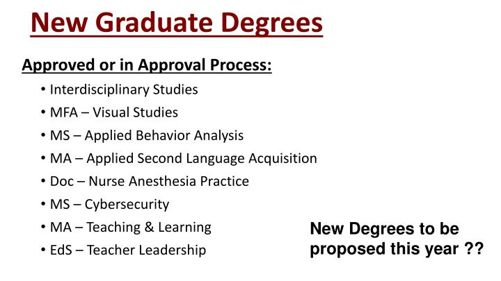 New Graduate Degrees