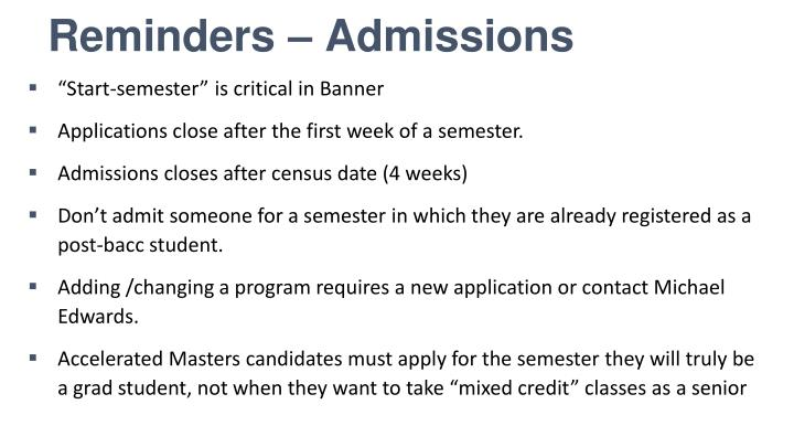 Reminders – Admissions