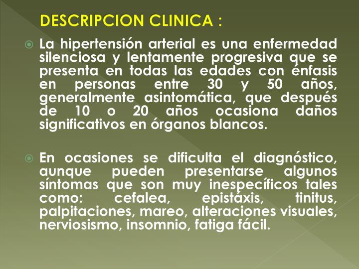 DESCRIPCION CLINICA :