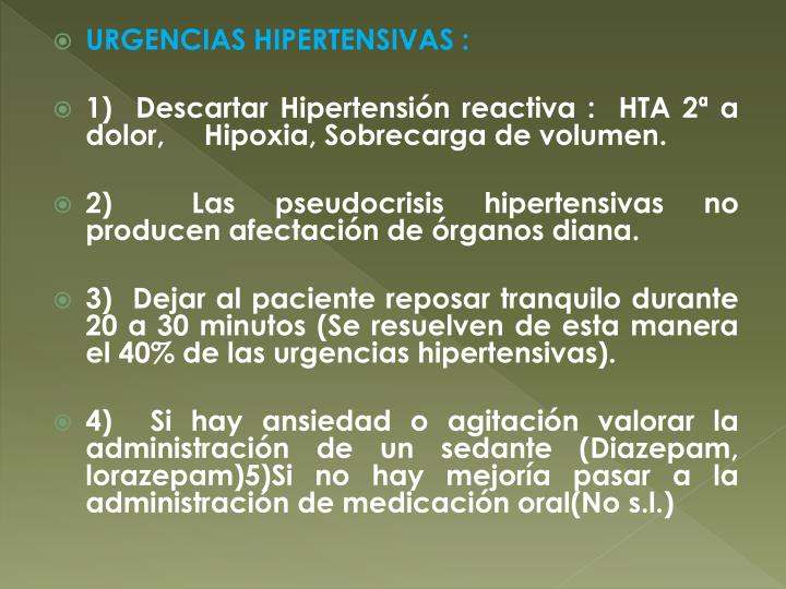 URGENCIAS HIPERTENSIVAS :