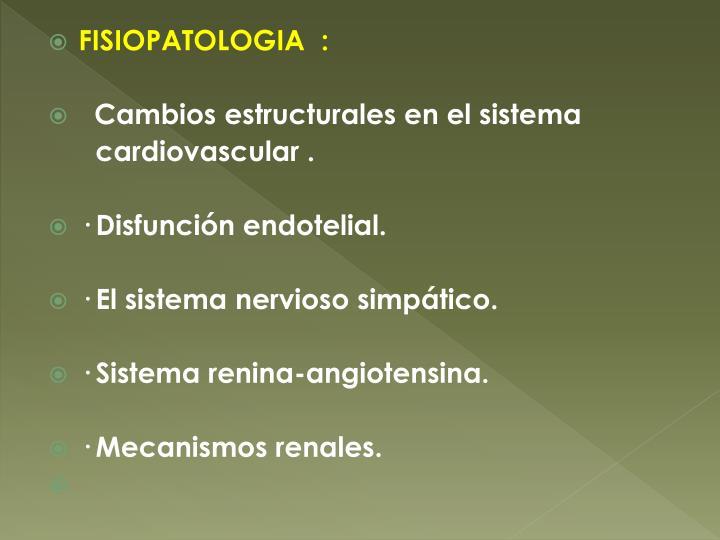 FISIOPATOLOGIA  :