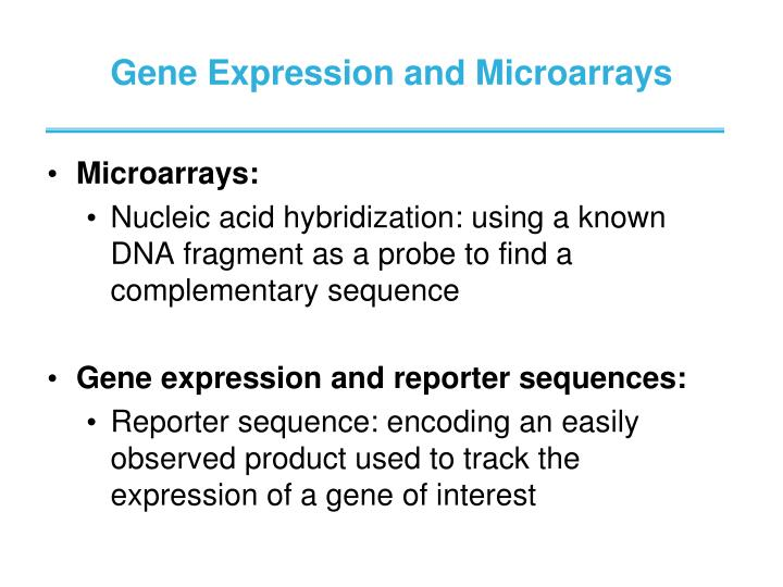 Gene Expression and Microarrays