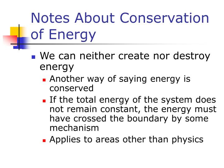 Notes About Conservation of Energy