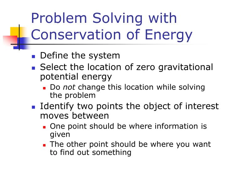 Problem Solving with Conservation of Energy
